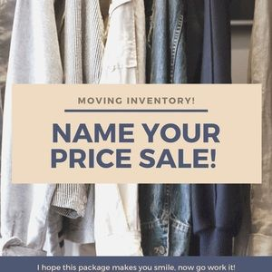 Moving Inventory! Name your price! Everything!